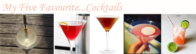 My Five Favourite Cocktails